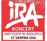 Koncert zespołu IRA - 27 sierpień 2016