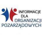 Informacje dla Organizacji Pozarządowych